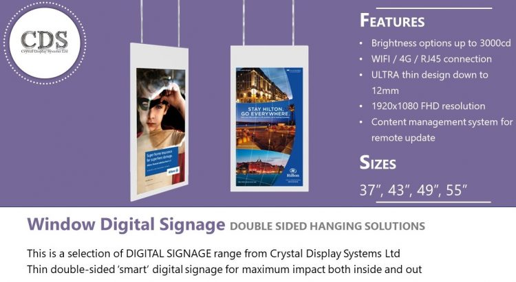 CDS Double Sided High Bright Window Displays